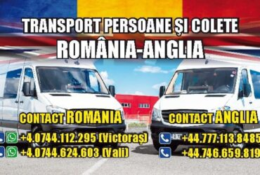 TRANSPORT PERSOANE SI COLETE ROMANIA-ANGLIA